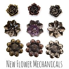 My new flower Mechanicals will be great addition to your mixed-media projects. Soon they will be available in stores along with my other new products.