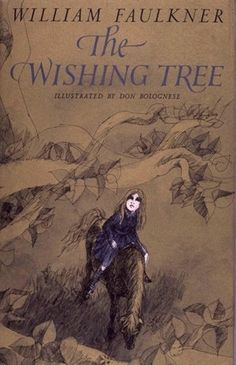 William Faulkner, The Wishing Tree   11 Literary Giants Who Have Penned Delightful Children's Books