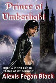 Prince of Umberlight was written under my long-time pseudonym, Alexis Fegan Black. It is a deliciously naughty male/male novel that incorporates some quantum concepts into a vampyre's darkest dreams.