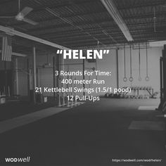 """Helen"" WOD - 3 Rounds For Time: 400 meter Run; 21 Kettlebell Swings (1.5/1 pood); 12 Pull-Ups"