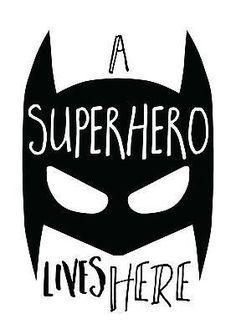 Baby Boys Superhero - Batman Printables - Ideas of Batman Printables - Nursery Prints. A Superhero Lives Here Print.