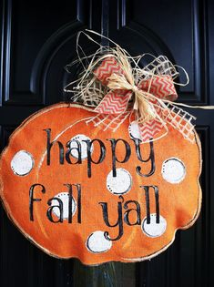 Happy Fall Yall Burlap Pumpkin Door Hanger on Etsy, $40.00