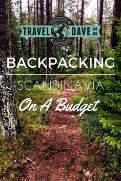 Explore Scandinavia on a backpacker budget, here are some tips to get you started