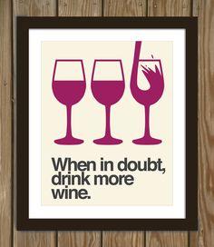 En caso de duda, beber más vino