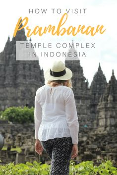 All the best travel tips on visiting the stunning heritage site Candi Prambanan (Prambanan Temple) in Yogyakarta, Indonesia. #prambanantempletravel #indonesiatravel #prambananindonesia