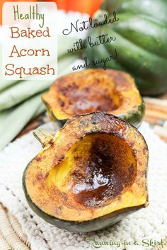Easy Healthy Baked Acorn Squash recipe - not loaded with butter or sugar!  Uses coconut oil, cinnamon and nutmeg! | Running in a Skirt