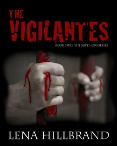 The Vigilantes (The Superiors) by Lena Hillbrand, http://www.amazon.com/dp/B006QMPFMO/ref=cm_sw_r_pi_dp_zURLsb0FD78MQ