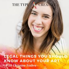 CHRISTINA SCALERA – Legal things you should know about your art | Type A Creative Podcast Opening An Etsy Shop, Creating A Business, Freelance Graphic Design, Types Of Art, Creative Director, Art Types