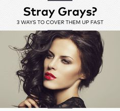 Stray Grays? 3 Ways to Cover Them Up Fast | Beautylish