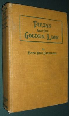 1st Edition Tarzan And The Golden Lion by Burroughs A.C. McClurg, Chicago 1923