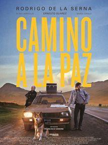 film Camino a La Paz streaming