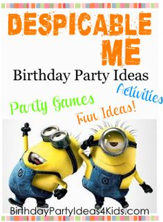 Despicable Me Birthday Party Ideas Fun ideas for a Despicable Me themed birthday party.   Despicable Me theme party games, activities, icebreakers, and ideas for decorations, invitations, party favors and party food.  http://www.birthdaypartyideas4kids.com/despicable-me-party-ideas.html