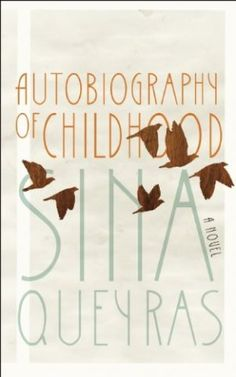 Sina Queyras, Autobiography of Childhood