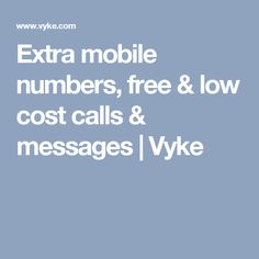 Extra mobile numbers, free & low cost calls & messages | Vyke