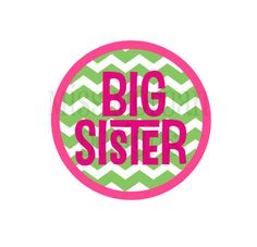 Personalized Chevron Big  Sister  sibling iron on by MissMorgan, $7.00