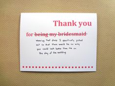 Funny thank you card for bridesmaid, wedding thank you card from bride