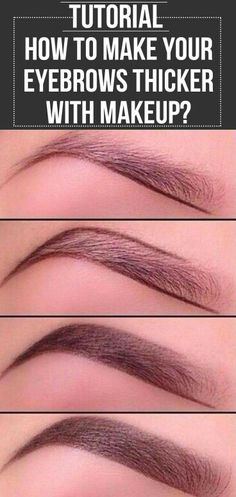 How to make your eyebrows thicker