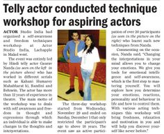 ACTOR STUDIO INDIA Is One Of The Best Acting Training Schools In India, With World Class Acting Courses, Theatre Workshops, Advance Method Acting Techniques Modules and Classes ,Corporate Training Programs etc.  Actor Studio India Is Founded By Actor Gaurav Nanda .  http://actorstudioindia.com/
