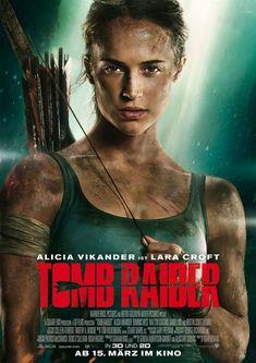 """Das neue deutsche Poster zu """"Tomb Raider"""" mit Alicia Vikander. Demnächst im Kino!"""