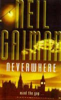 I love the way Neil Gaiman writes, the book could be about anything and I would still find it interesting simply because his writing captivates me. But this is actually a wonderful fantasy story set in London, and the world beneath it