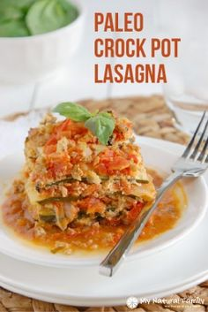 """Paleo crock pot lasagna recipe with four layers: a homemade marinara, zucchini noodles, a creamy """"cheese"""" layer, and a ground turkey layer with fresh basil Paleo Lasagna, Zucchini Lasagna, Turkey Lasagna, Eggplant Lasagna, Lasagna Recipes, Paleo Crockpot Recipes, Cooking Recipes, Healthy Recipes, Healthy Meals"""