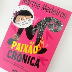 102 best leia livros images on pinterest book books and paixo crnica um livro envolvente com as melhores crnicas de martha medeiros sobre amor fandeluxe Image collections