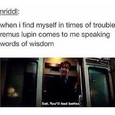 Harry Potter~ Remus Lupin's words of wisdom Harry Potter Jokes, Harry Potter Fandom, Harry Potter Stories, Must Be A Weasley, Ron Weasley, Movies Quotes, No Muggles, Yer A Wizard Harry, Smosh