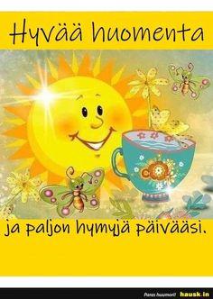 Hyvaa huomenta!! - HAUSK.in