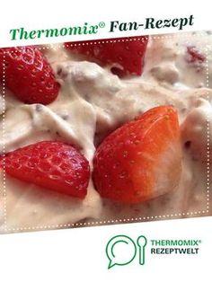 Yogurette-Creme (Variation) - Another! Desserts Tm5, Desserts Thermomix, Kitchen Queen, Desert Recipes, Strawberry, Food And Drink, Sweets, Diet, Snacks