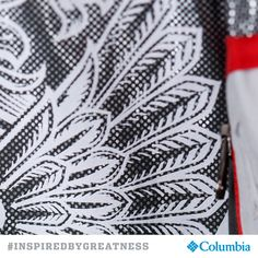 Success isn't given, it's earned. Columbia is #INSPIREDBYGREATNESS