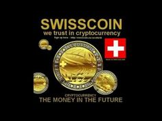The future of Money: SwissCoin : A New Promising Cryptocurrency!