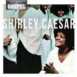 Platinum Gospel: Shirley Caesar [CD], 15972750