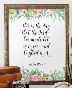 """Printable verses - This is the day the Lord has made, let us rejoice and be glad in it - Psalm 118:24 _________________________________________________________ This artwork is an INSTANT DOWNLOAD. You will receive digital files to print on your own. PRINTABLE SIZES INCLUDED You will receive both PDF and JPG files of the following sizes. If you would like this print in another size that is not mentioned below, please contact me before purchasing! - 5 x 7 - 8"""" x 10"""" - 11 x 14 HERE IS HOW IT..."""