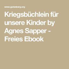 Kriegsbüchlein für unsere Kinder by Agnes Sapper - Freies Ebook