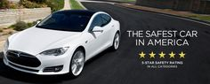 Tesla is the safest car in America.