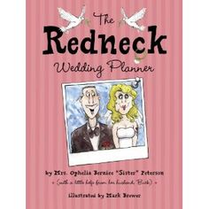 Awesome The Redneck Wedding Planner