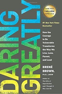 Daring Greatly: How the Courage to Be Vulnerable Transfor... https://smile.amazon.com/dp/1592408419/ref=cm_sw_r_pi_dp_U_x_C4B6Ab8RVY26Z