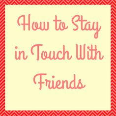 The Beautiful Little Fools: Don't You, Forget About Me | How to Stay in Touch With High School Friends