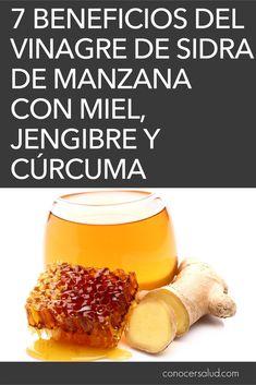 7 beneficios del vinagre de sidra de manzana con miel, jengibre y cúrcuma - Conocer Salud