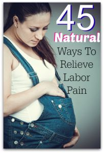45 Natural Pain Relief Methods for Labor & Childbirth