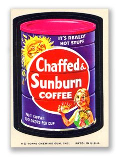 Chaffed & Sunburn Coffie - Topps Wacky Packages 11th Series 1974