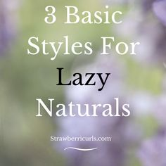 lazy natural hairstyles