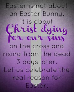 The real meaning of Easter, Christ Easter, Easter is not about a bunny. Easter printable.