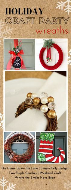 Holiday Craft Party including 5 great DIY wreath tutorial. Simple decor idea for your door, over your mantel or even your table settings. Including a Red Berry and Pinecone Christmas Wreath.