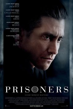 ★★★★ Prisoners (2013) -- Excellent cast and a very well made movie. Great performance by Hugh Jackman and Jake Gyllenhaal. Best drama/thriller movie I have seen in awhile.