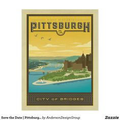 Save the Date | Pittsburgh, PA - City of Bridges