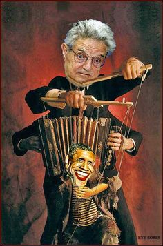 """Soros Puppeteer - Obama Puppet Danny Jeffrey has posted his Part Three of """"Obama, Iran and Nuclear War."""" Part Three delves deeper into reasons why Obama desires to create the situation that is favorable to a nuclear weapons exchange. George Soros, Destroyer Of Worlds, Nuclear War, Conspiracy Theories, Political Cartoons, We The People, Evil People, First World, Socialism"""