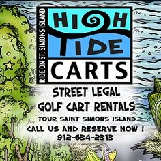 Rent a Street Legal Golf Cart on St. Simons Island. For going out to eat - going to the beach or just touring around the island. Also used for coprporate and wedding events! www.hightidecarts.com