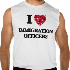I love Immigration Officers Sleeveless T-shirt Tank Tops