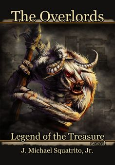 The Overlords: Legend of the Treasure is the first book of The Overlords series.  Visit http://www.the-overlords.com/TheBooks.aspx for the complete book description.